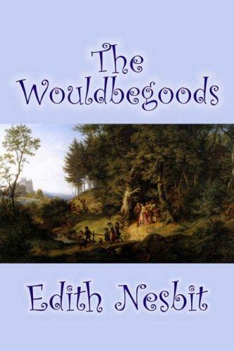 9781598181807: The Wouldbegoods