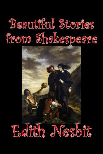 9781598181821: Beautiful Stories from Shakespeare by Edith Nesbit, Fiction, Fantasy & Magic