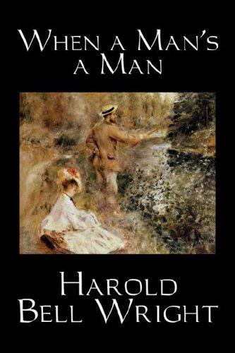 9781598182781: When a Man's a Man