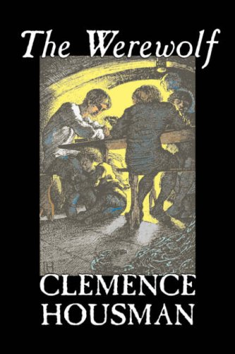 9781598182842: The Werewolf by Clemence Housman, Fiction, Fantasy, Horror, Mystery & Detective