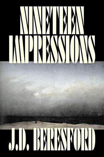 9781598182958: Nineteen Impressions by J. D. Beresford, Fiction, Fantasy