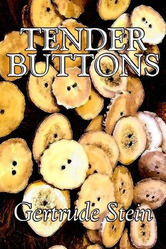 9781598183399: Tender Buttons by Gertrude Stein, Fiction, Literary, LGBT, Gay