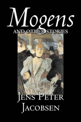 9781598183528: Mogens and Other Stories by Jens Peter Jacobsen, Fiction, Short Stories, Classics, Literary