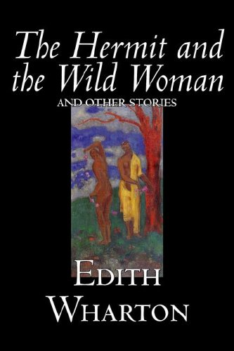 9781598183658: The Hermit and the Wild Woman and Other Stories