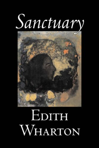 9781598183757: Sanctuary by Edith Wharton, Fiction, Horror, Fantasy, Classics