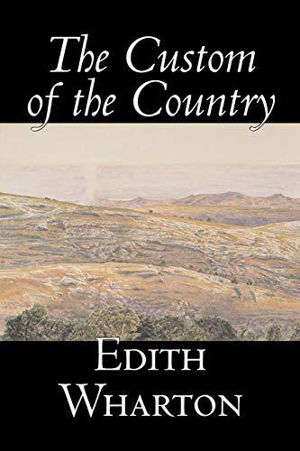 9781598184013: The Custom of the Country by Edith Wharton, Fiction, Classics, Fantasy, Horror, Literary