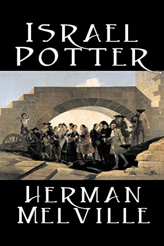 9781598184082: Israel Potter by Herman Melville, Fiction, Classics