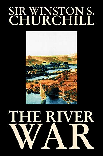9781598184259: The River War by Winston S. Churchill, History