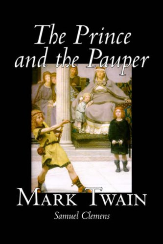 9781598184440: The Prince and the Pauper by Mark Twain, Fiction, Classics, Fantasy & Magic