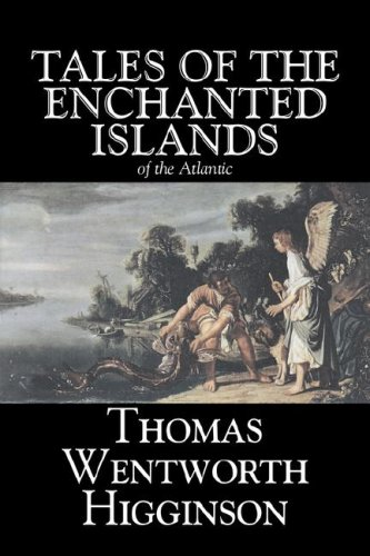 9781598184563: Tales of the Enchanted Islands of the Atlantic