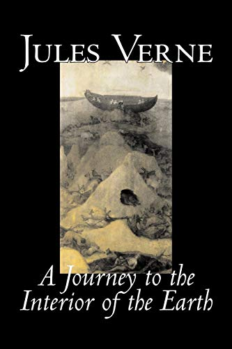 9781598184617: A Journey to the Interior of the Earth by Jules Verne, Fiction, Fantasy & Magic