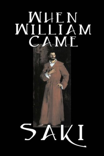 9781598184822: When William Came by Saki, Fiction, Classic, Literary