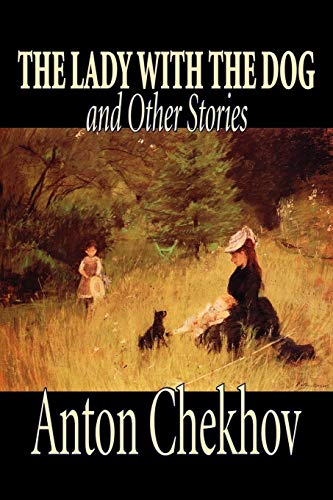 The Lady with the Dog and Other: Chekhov, Anton