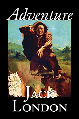 9781598185348: Adventure by Jack London, Fiction, Literary