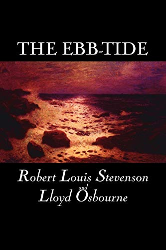 The Ebb-Tide: Stevenson, Robert Louis;