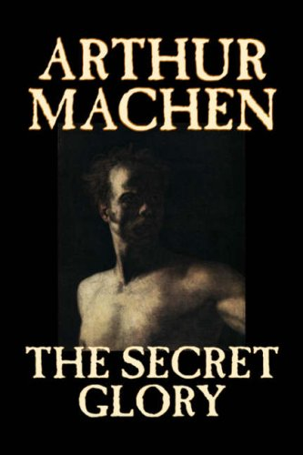 9781598185478: The Secret Glory