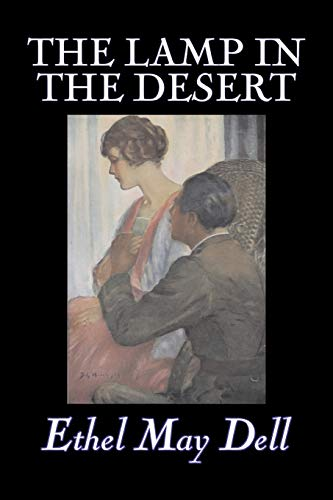 The Lamp in the Desert: Dell, Ethel May