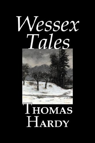9781598186451: Wessex Tales by Thomas Hardy, Fiction, Classics, Short Stories Literary,