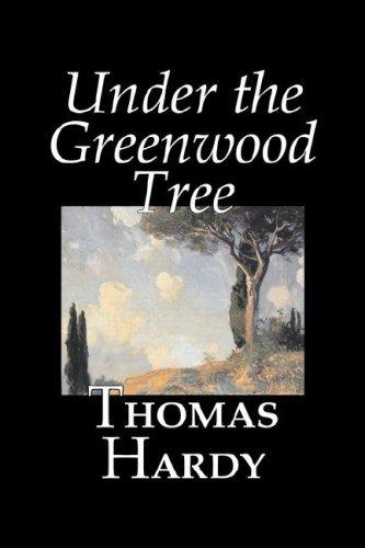 9781598186475: Under the Greenwood Tree by Thomas Hardy, Fiction, Classics