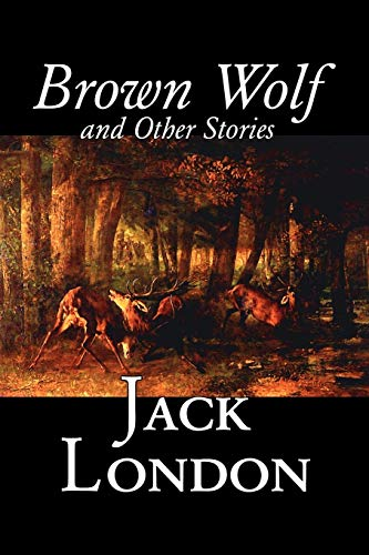 9781598187069: Brown Wolf and Other Stories