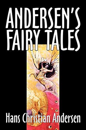 9781598187205: Andersen's Fairy Tales by Hans Christian Andersen, Fiction, Fairy Tales, Folk Tales, Legends & Mythology