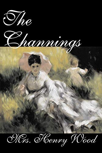 9781598187557: The Channings