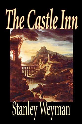 The Castle Inn: Weyman, Stanley