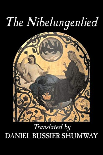 9781598188394: The Nibelungenlied, Traditional, Fiction, Fairy Tales, Folk Tales, Legends & Mythology