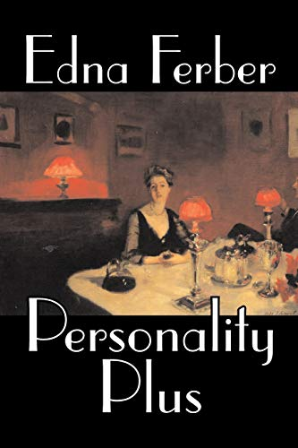 9781598188455: Personality Plus by Edna Ferber, Fiction, Short Stories, Literary, Classics