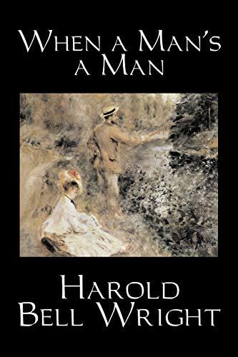 9781598188486: When a Man's a Man