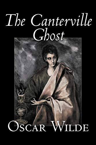 9781598188554: The Canterville Ghost by Oscar Wilde, Fiction, Classics, Literary