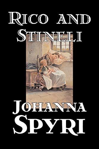 9781598188738: Rico and Stineli