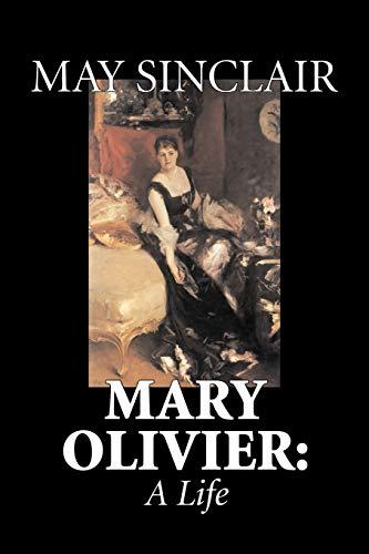 9781598188745: Mary Olivier: A Life