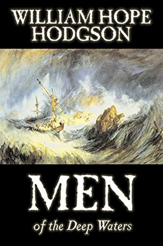 9781598188912: Men of the Deep Waters