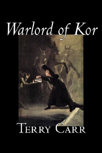 Warlord of Kor by Terry Carr, Science Fiction, Adventure, Space Opera: Carr, Terry