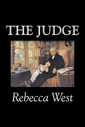 9781598189094: The Judge by Rebecca West, Fiction, Literary, Romance, Historical