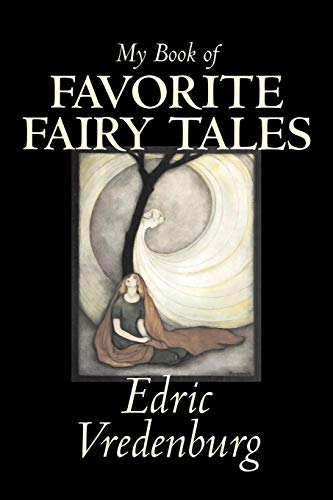 My Book of Favorite Fairy Tales (Paperback): Edric Vredenburg