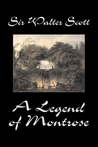 9781598189599: A Legend of Montrose