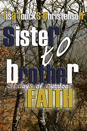 9781598192599: Sister to Brother: 31 Days of Outdoor Faith