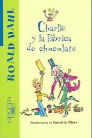 9781598200034: Charlie y la Fabrica de Chocolate (Spanish Edition)