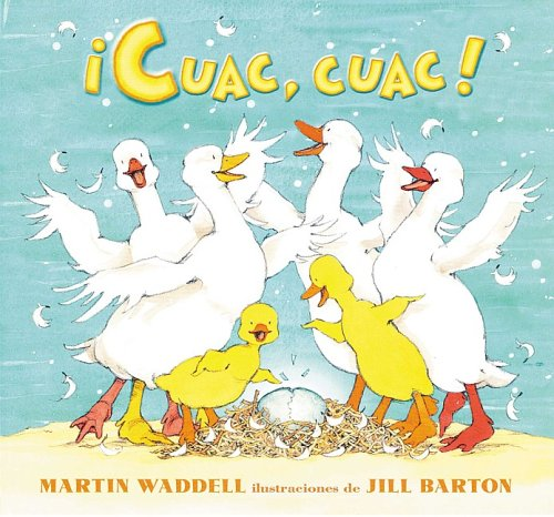 9781598200331: Cuac, Cuac/it S Quacking Time (Spanish Edition)