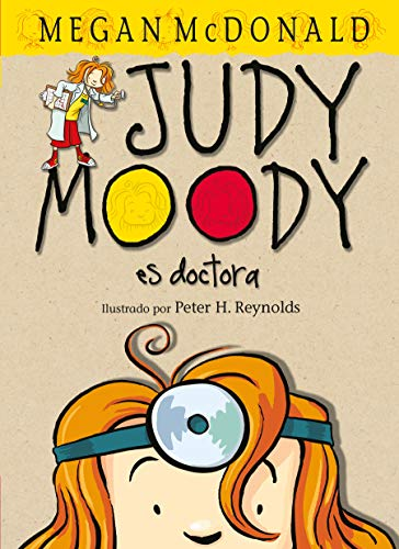 9781598200348: Judy Moody es doctora (Spanish Edition)