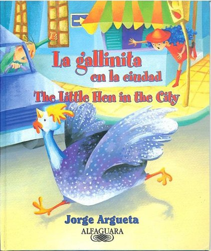9781598200935: La Gallinita En La Ciudad/ The Little Hen In The City (Spanish Edition)
