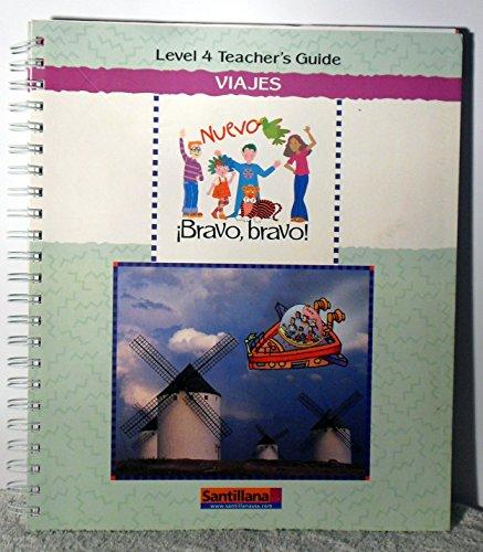 9781598204049: Viajes Bravo,bravo! Level 4 Teacher's Guide