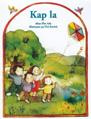 La Kap / the Kite (Cuentos Para Todo El Ano / Stories the Year 'round) (Haitian ...