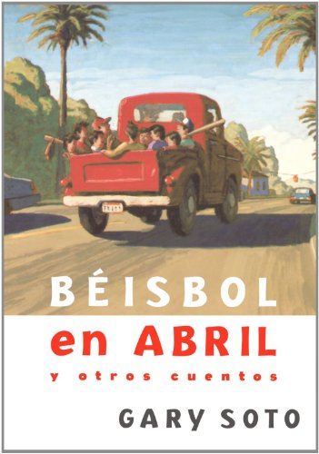 9781598205190: Beisbol En Abril Y Otros Cuentos (Baseball in April and Other Stories) (Spanish Edition)