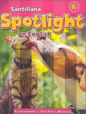 9781598205572: Santillana Spotlight on English Level K: Academics English for Success in Content and Literacy Assessments (Teacher's Manual)