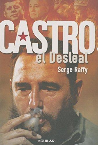 9781598205848: Castro, el desleal (Spanish Edition)