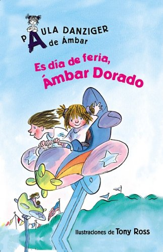 9781598205961: Es Dia de Feria, Ambar Dorado: Its a Fair Day, Amber Brown