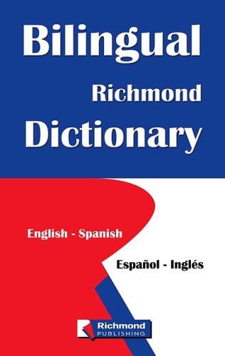 9781598208313: Bilingual Richmond Dictionary: English-spanish / Espanol-ingles